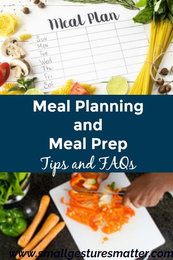 Meal Planning and Meal Prep Tips and FAQS