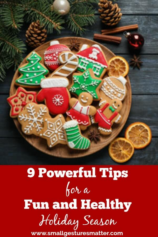 Tips for having a fun holiday season while maintaining a healthy lifestyle.