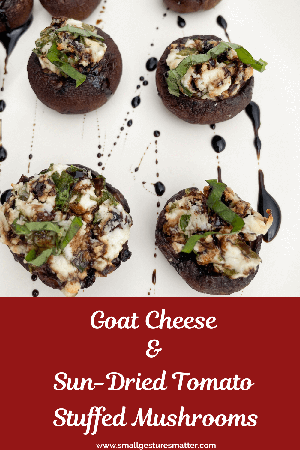 Goat Cheese and Sun-Dried Tomato Stuffed Mushrooms